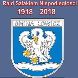 Rajd Szlakiem Niepodległości w Gminie Łowicz 1918-2018