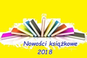 Nowości książkowe 2018