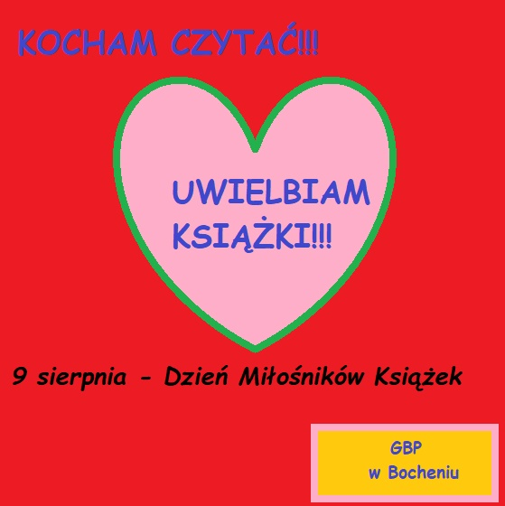9 SIERPNIA- Dzień Miłośników Książek!